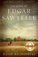 The Story of Edgar Sawtelle: A Novel (Oprah Book Club #62)