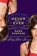 Never Have I Ever (The Lying Game Book 2)