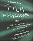 The Film Encyclopedia, 4th Edition: The Most Comprehensive Encyclopedia of World Cinema in a Single