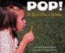 Pop! A Book About Bubbles (Let