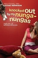 Knocked Out by My Nunga-Nungas: Further, Further Confessions of Georgia Nicolson (Confessions of Geo