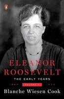 Eleanor Roosevelt, Vol. 1: 1884-1933