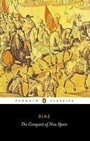 The Conquest of New Spain (Penguin Classics)