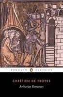 Arthurian Romances (Penguin Classics)