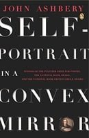 Self-Portrait in a Convex Mirror: Poems (Poets, Penguin)