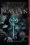 Incarceron (Incarceron #1)