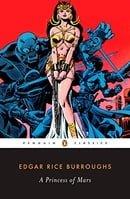 A Princess of Mars (Penguin Classics)