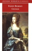 Cecilia, or Memoirs of an Heiress (Oxford World