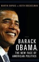 Barack Obama, the New Face of American Politics (Women and Minorities in Politics)