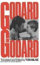 Godard on Godard: Critical Writings by Jean-Luc Godard