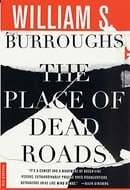 The Place of Dead Roads: A Novel