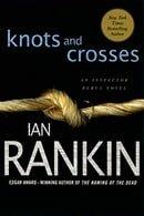 Knots and Crosses: An Inspector Rebus Novel (Inspector Rebus Novels)