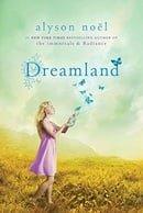 Dreamland (Riley Bloom, Book 3)