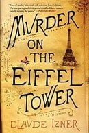 Murder on the Eiffel Tower: A Mystery (Victor Legris Mysteries)