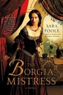 The Borgia Mistress: A Novel