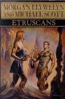 Etruscans (Beloved of the Gods, #1)