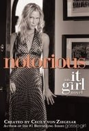It Girl: Notorious (Book 2)