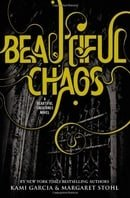 Beautiful Chaos (Caster Chronicles, Book 3)