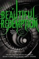 Beautiful Redemption (Caster Chronicles, Book 4)
