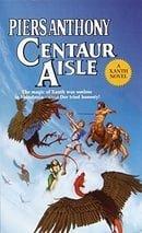 Xanth 4: Centaur Aisle