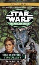 Conquest: Edge of Victory I (Star Wars, The New Jedi Order #7)