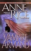 The Vampire Armand (The Vampire Chronicles) Book 6