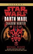 Star Wars: Darth Maul - Shadow Hunter