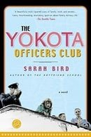 The Yokota Officers Club: A Novel (Ballantine Reader