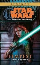 Star Wars: Legacy of the Force 3 - Tempest