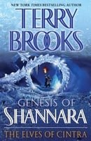 The Elves of Cintra (The Genesis of Shannara, Book 2)