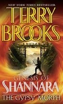 The Gypsy Morph (Genesis of Shannara, Book 3)