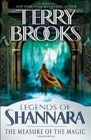The Measure of the Magic: Legends of Shannara (Legends of Shannara (Unnumbered))