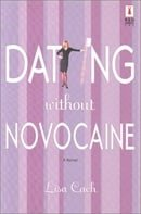 Dating Without Novocaine (Red Dress Ink (Numbered Paperback))