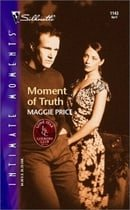 Moment Of Truth (Lone Star Country Club) (Silhouette Intimate Moments)