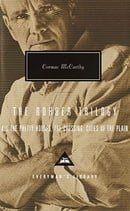 The Border Trilogy: All the Pretty Horses / the Crossing / Cities of the Plain (Everyman