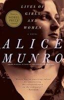 Lives of Girls and Women: A Novel