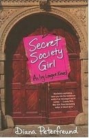 Secret Society Girl: An Ivy League Novel (Ivy League Novels)