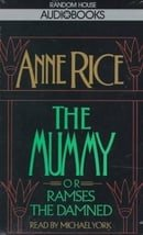 The Mummy or Ramses the Damned (Anne Rice)