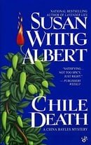 Chile Death: A China Bayles Mystery