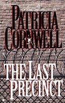 The Last Precinct (A Scarpetta Novel)