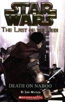 Star Wars: Last of the Jedi - Death on Naboo