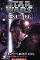 Return of the Dark Side (Star Wars: Last of the Jedi, Book 6)