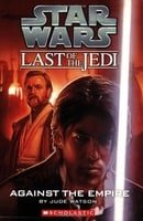 Against the Empire (Star Wars: Last of the Jedi, Book 8)