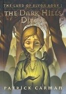 The Dark Hills Divide: The Land of Elyon, Book 1