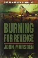 Burning For Revenge (The Tomorrow Series, Book 5)