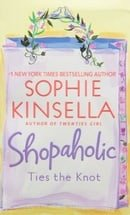 Shopaholic Ties the Knot (Shopaholic Series)