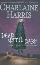 Sookie Stackhouse Dead Until Dark; Living Dead in Dallas; Club Dead; Dead to the World; Dead as a Do