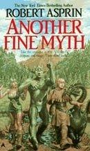 Another Fine Myth (MythAdventures, Book 1)