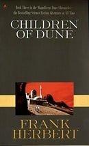 Children of Dune (Dune Chronicles, Book Three)
