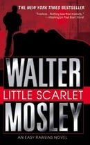 Little Scarlet (Easy Rawlins Mysteries)